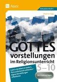 Gottesvorstellungen im Religionsunterricht 5-10