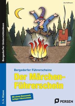 Der Märchen-Führerschein - Hoffmann, Ute