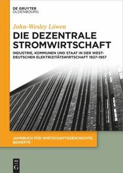 Die dezentrale Stromwirtschaft - Löwen, John-Wesley