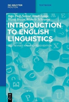 Introduction to English Linguistics - Plag, Ingo; Arndt-Lappe, Sabine; Braun, Maria; Schramm, Mareile