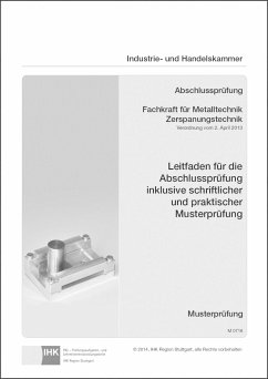 Abschlussprüfung. Fachkraft für Metalltechnik Zerspanungstechnik