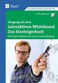 Umgang mit dem interaktiven Whiteboard