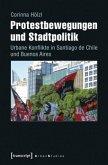 Protestbewegungen und Stadtpolitik