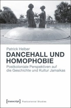 Dancehall und Homophobie - Helber, Patrick