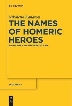 The Names of Homeric Heroes - Kanavou, Nikoletta