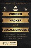 Zombies, Hacker und legale Drogen (eBook, PDF)