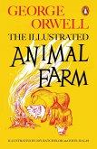 Animal Farm. The Illustrated Edition