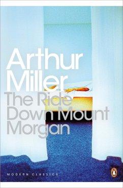 The Ride Down Mt. Morgan - Miller, Arthur