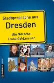 Stadtgespräche aus Dresden (eBook, ePUB)