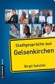 Stadtgespräche aus Gelsenkirchen (eBook, ePUB)