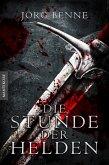 Die Stunde der Helden (Fantasy Roman) (eBook, ePUB)
