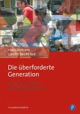 Die überforderte Generation (eBook, ePUB)