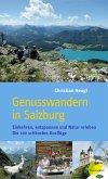 Genusswandern in Salzburg (eBook, ePUB)