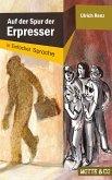 Auf der Spur der Erpresser / Motte & Co. Bd.1 (eBook, ePUB)