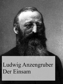 Der Einsam (eBook, ePUB) - Anzengruber, Ludwig