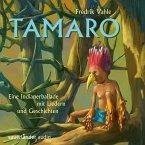 Tamaro - Eine Indianerballade mit Liedern und Geschichten (MP3-Download)