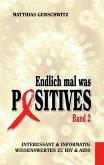 Endlich mal was Positives 2 (eBook, ePUB)
