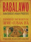 Babalawo, Santeria's High Priests (eBook, ePUB)