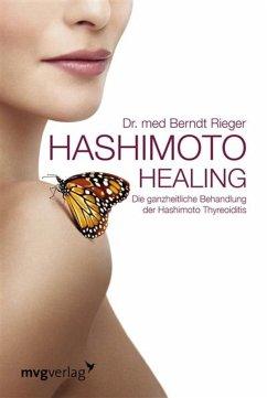 Hashimoto Healing (eBook, PDF) - Rieger, Berndt