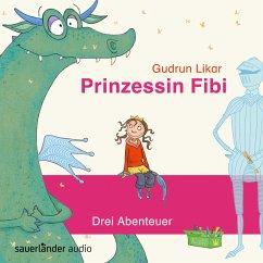 Prinzessin Fibi - Der verliebte Drache und andere Abenteuer (MP3-Download) - Likar, Gudrun