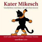 Kater Mikesch - Geschichten vom Kater, der sprechen konnte (MP3-Download)