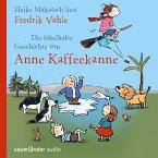 Die fabelhafte Geschichte von Anne Kaffeekanne (MP3-Download)