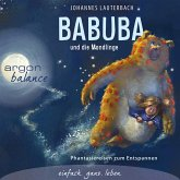 Babuba und die Mondlinge - Phantasiereisen zum Entspannen und Einschlafen (MP3-Download)