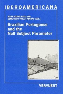 Brazilian Portuguese & the Null Subject Parameter