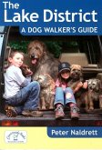 Lake District a Dog Walker's Guide
