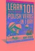 Learn 101 Polish Verbs In 1 Day