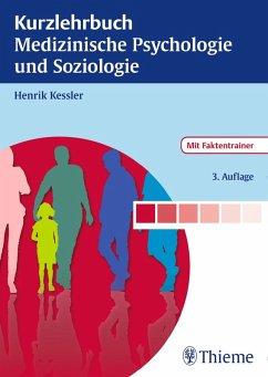 Kurzlehrbuch Medizinische Psychologie und Soziologie (eBook, PDF) - Kessler, Henrik
