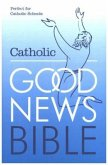 The Catholic Good News Bible (GNB), with illustrations (Schools edition)