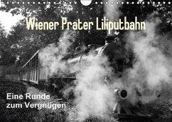 Wiener Prater - Liliputbahn (Wandkalender immerwährend DIN A4 quer)