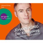 Der Königsweg - Triumph der Langeweile (MP3-Download)