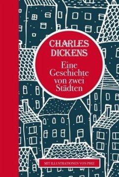 Eine Geschichte von zwei Städten - Dickens, Charles