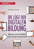 Die Lüge der digitalen Bildung (eBook, PDF)