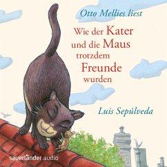Wie der Kater und die Maus trotzdem Freunde wurden (MP3-Download) - Sepúlveda, Luis