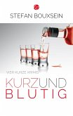 Kurz & Blutig (eBook, ePUB)