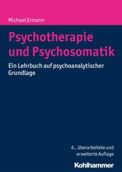 Psychotherapie und Psychosomatik - Ermann, Michael