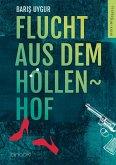 Flucht aus dem Höllenhof (eBook, ePUB)