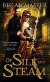 Of Silk and Steam (eBook, ePUB)