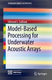 Model-Based Processing for Passive Underwater Acoustic Arrays