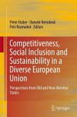 Competitiveness, Social Inclusion and Sustainability in a Diverse European Union