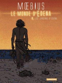 Le monde d'Edena - Les jardins d'Edena - Moebius