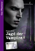 Jagd der Vampire / Gay Phantasy Bd.3 (eBook, ePUB)