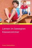 Lernen im bewegten Klassenzimmer (eBook, ePUB)
