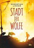 Stadt der Wölfe (eBook, ePUB)