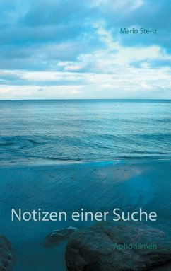 Notizen einer Suche (eBook, ePUB) - Stenz, Mario