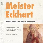 Meister Eckhart. Trostbuch / Vom edlen Menschen (MP3-Download)