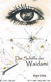 Die Schiffe der Waidami (eBook, ePUB)